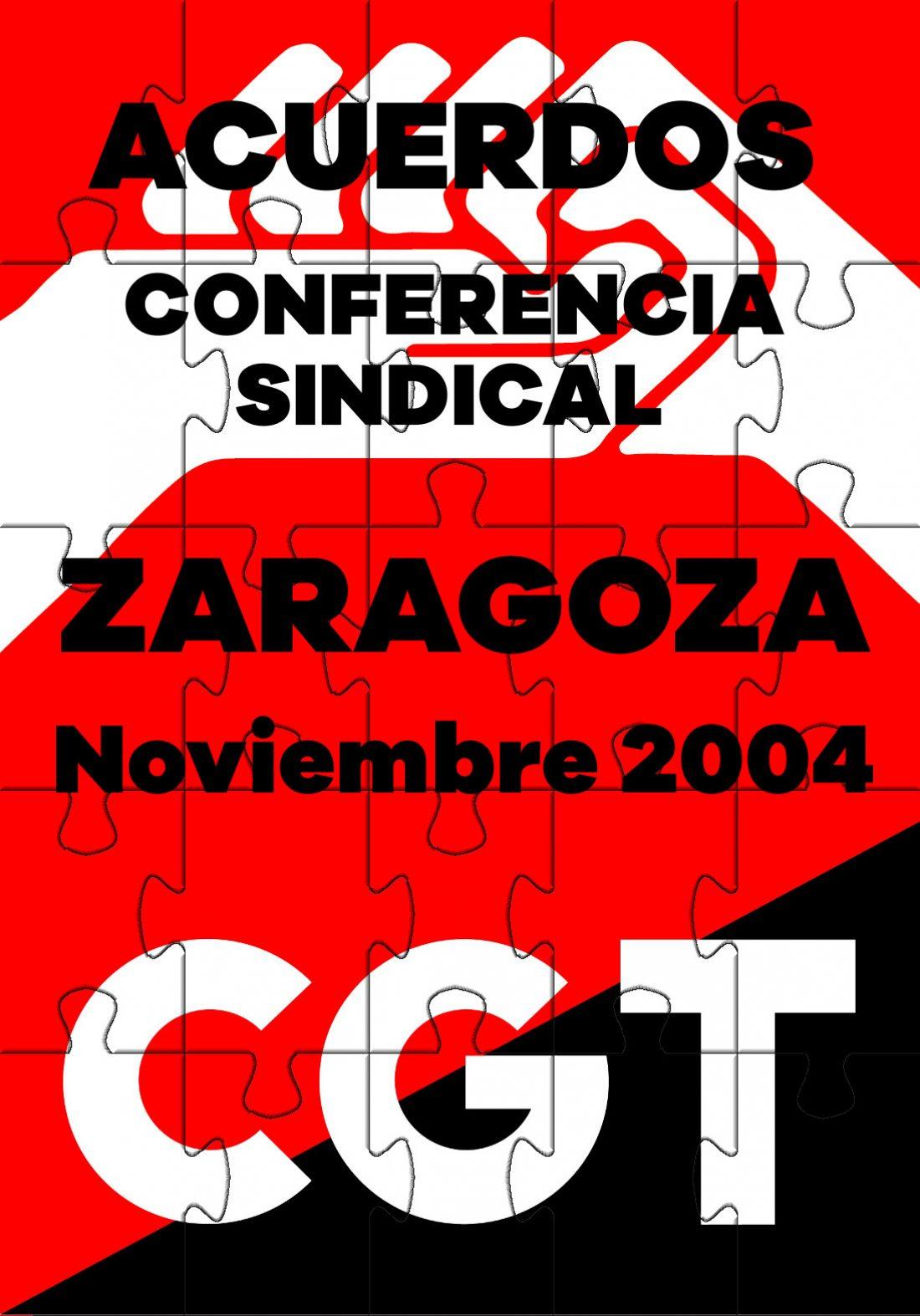 VI Conferencia Sindical de CGT. Zaragoza 2004