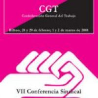VII Conferencia Sindical de CGT. Bilbao 2008