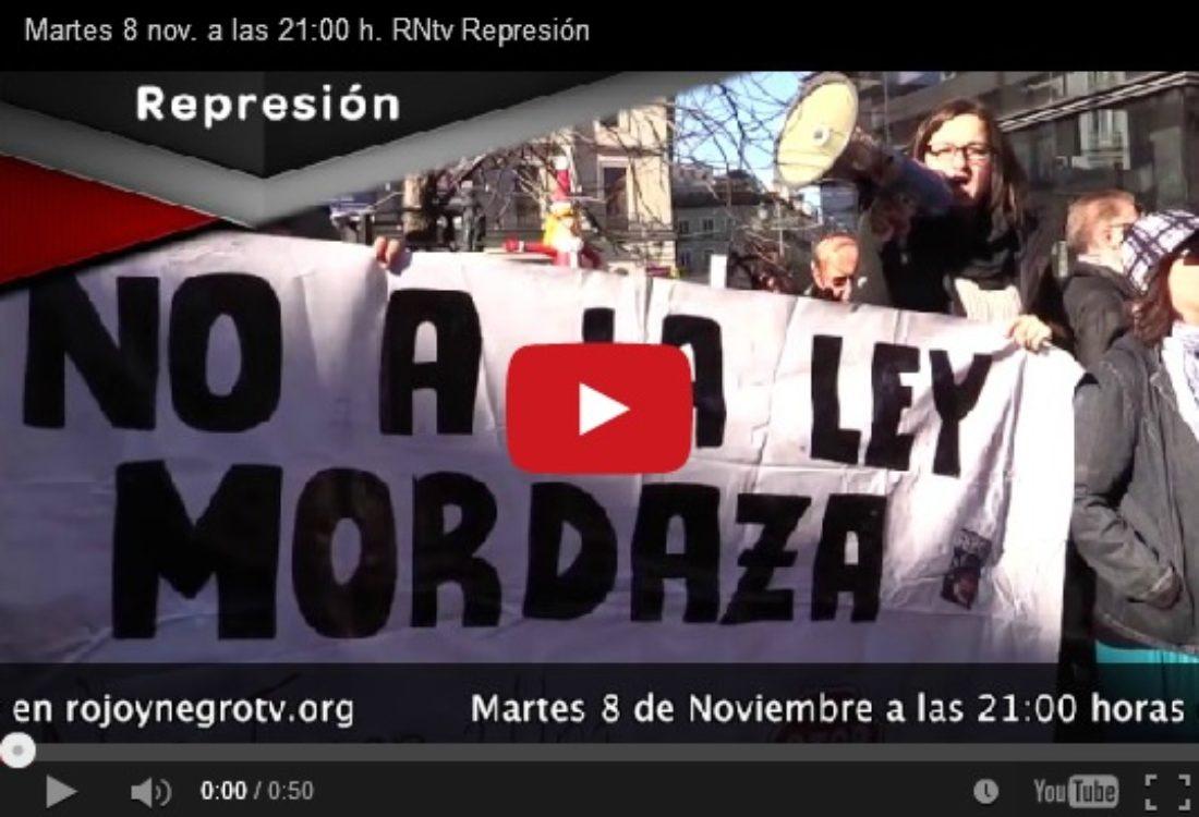 Martes 8 nov. a las 21:00 h. RNtv Represión