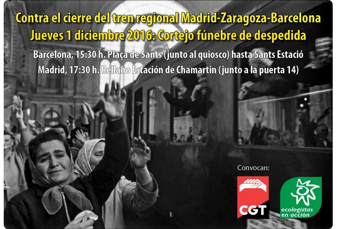 Protesta contra el cierre de los trenes regionales entre Madrid-Zaragoza-Barcelona