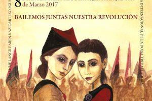 8 de Marzo de 2017 ¡Bailemos Juntas Nuestra Revolución!