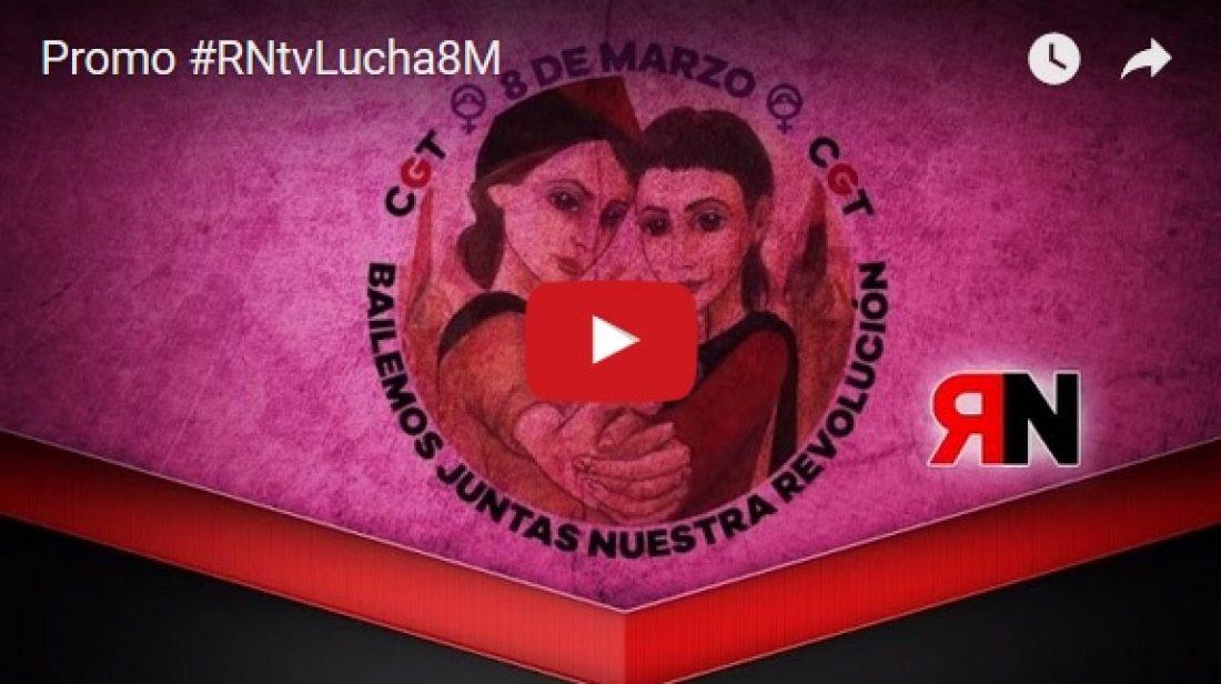 Promo: Especial #RNtvLucha8M