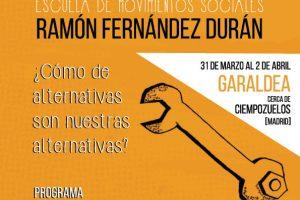 Nos ponemos en marcha para preparar una nueva edición de la Escuela de los Movimientos Sociales Ramón Fernández Durán.
