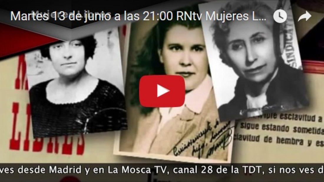 Martes 13 de junio a las 21:00 RNtv Mujeres Libres