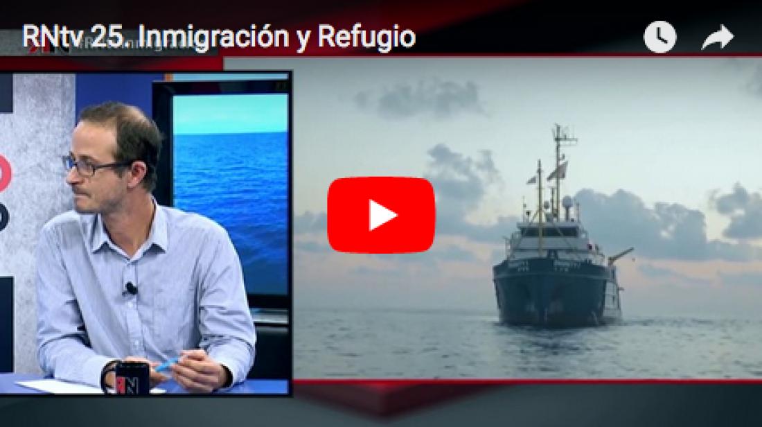RNtv 25. Inmigración y Refugio