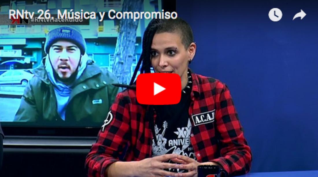 RNtv 26. Música y Compromiso