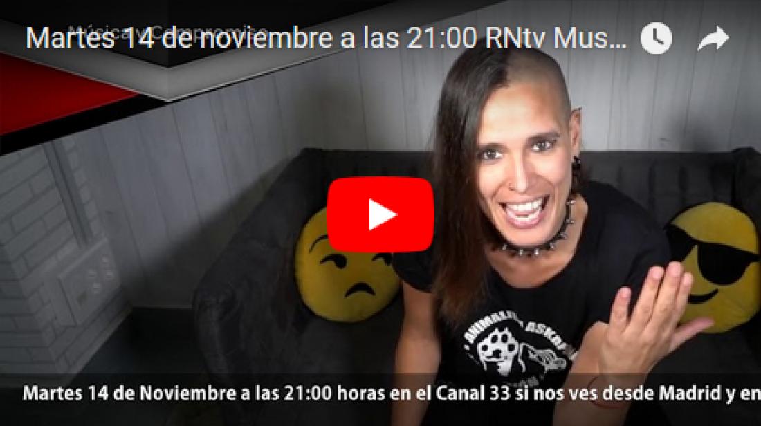 Martes 14 de noviembre a las 21:00 RNtv Música y Compromiso