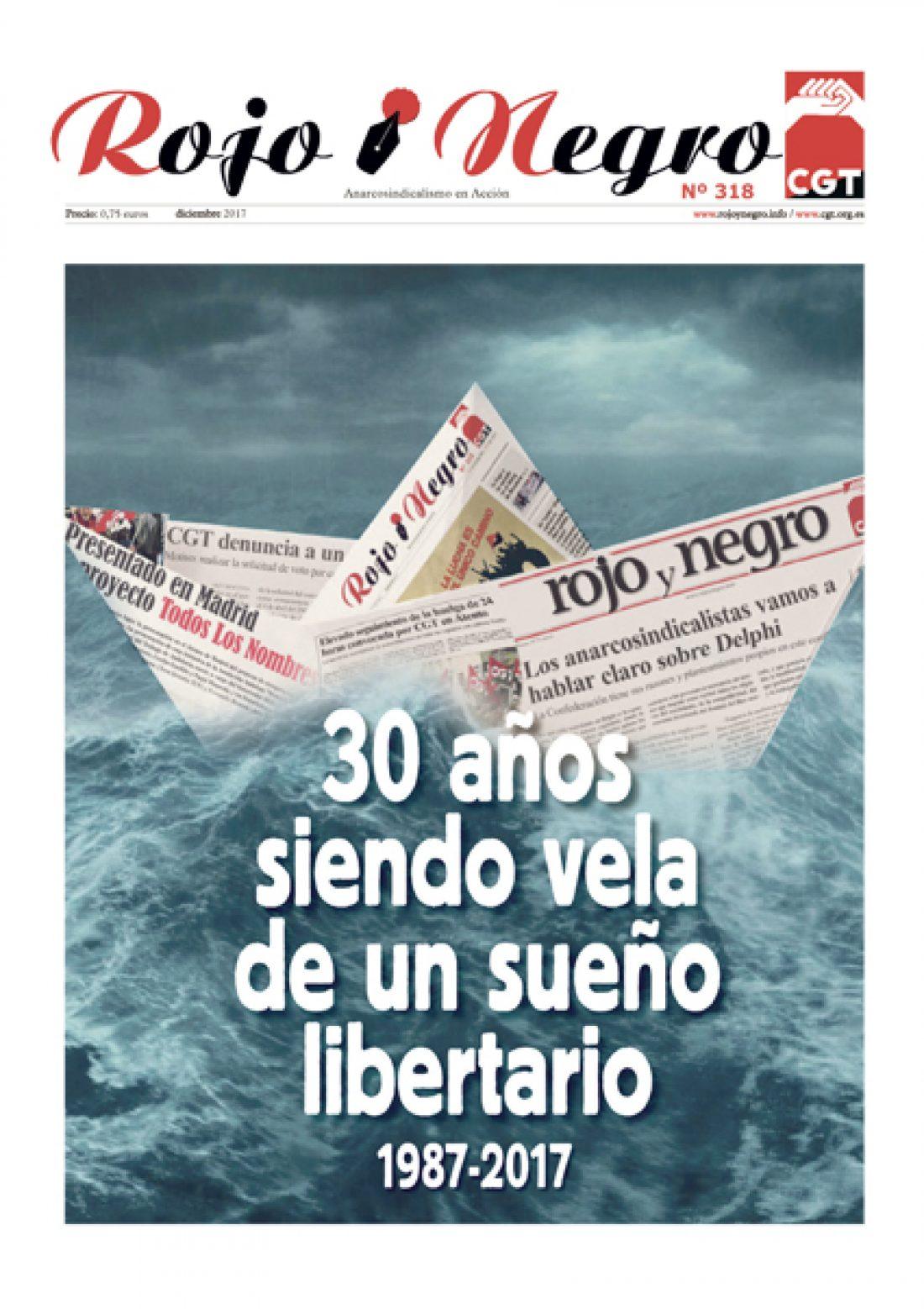 1987-2017: Treinta años del periódico Rojo y Negro. Del ayer al hoy del Anarcosindicalismo en Acción