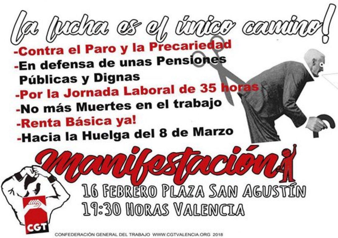 16-F Manifestación: En Defensa de las Pensiones Públicas, Contra el Paro y la Precariedad, Por el Reparto del Trabajo y la Riqueza…