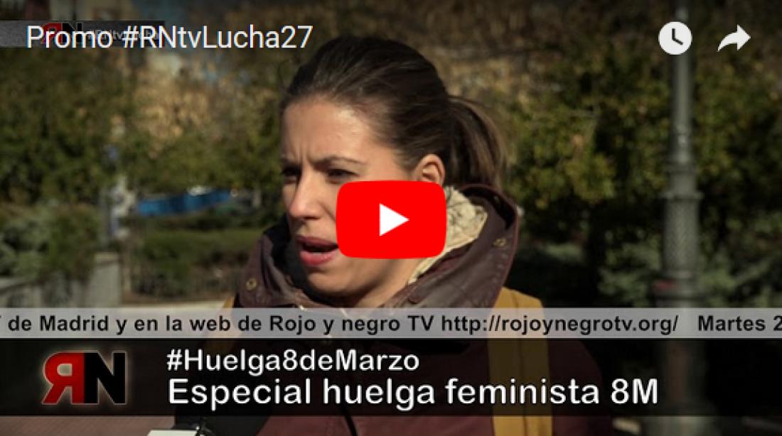 Promo #RNtvLucha27