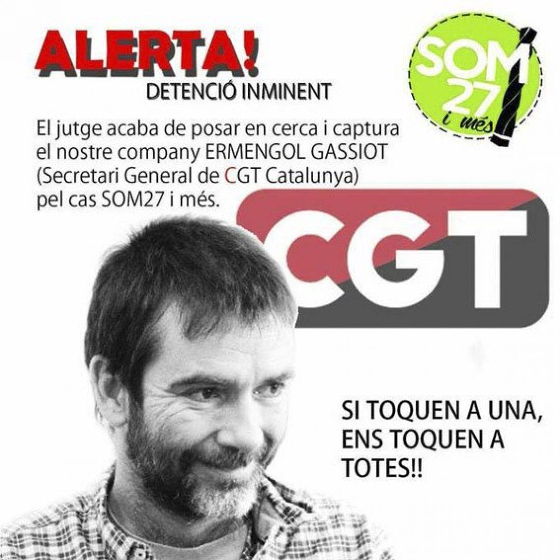 Orden judicial de busca y captura contra el Secretario General de la CGT de Catalunya en el marco del proceso judicial del caso «27 y más»