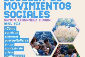 Escuela de Movimientos Sociales Ramón Fernández Durán, del 13 al 15 de abril