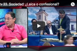 RNtv 33. Sociedad: ¿Laica o confesional?