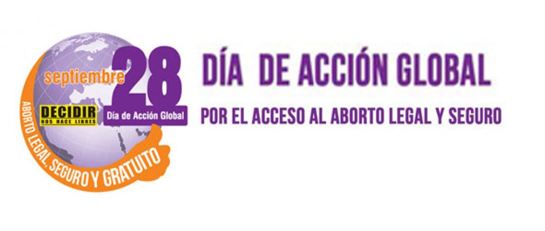 """28 S """"Grito global por la despenalización del aborto"""""""