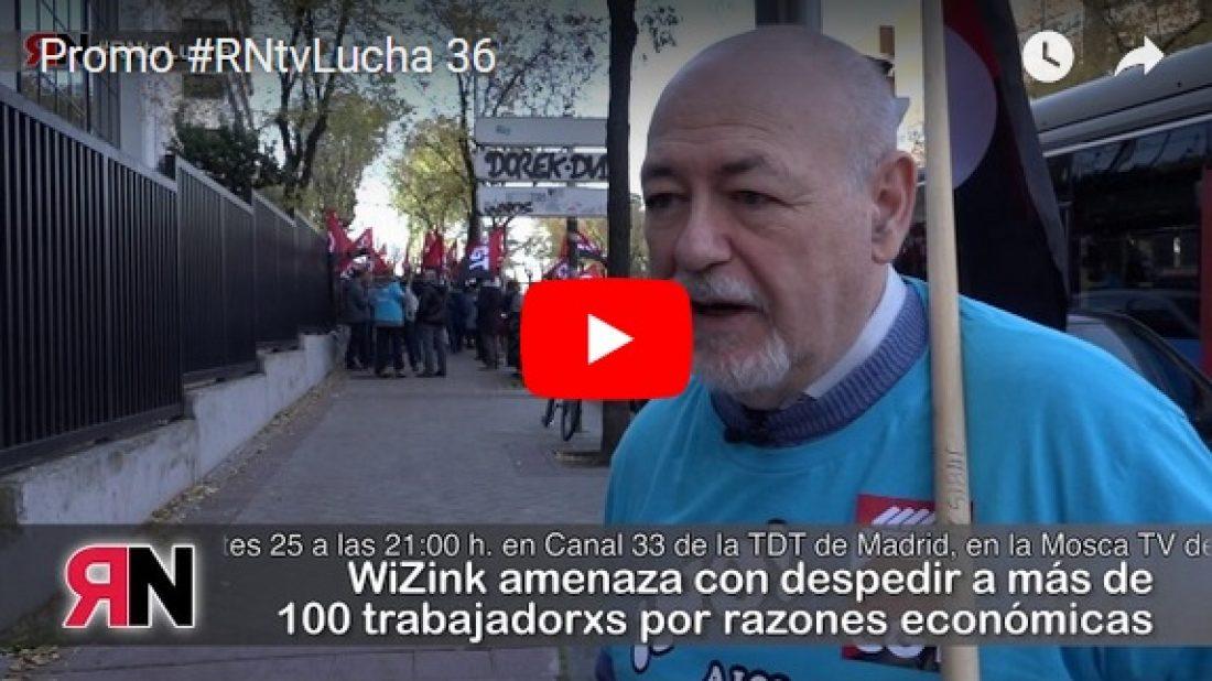 Promo #RNtvLucha 36