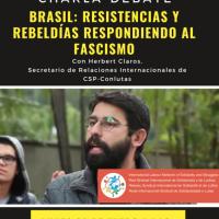 [Charla-Debate] Brasil: resistencias y rebeldías respondiendo al Fascismo