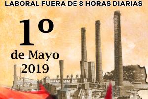 1º de Mayo: ¡Ahora más que nunca! Más organización y más lucha en la calle