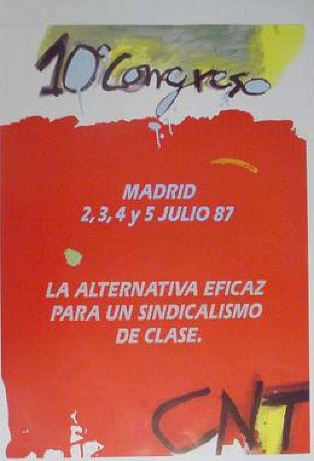 X Congreso Confederal Madrid 1987
