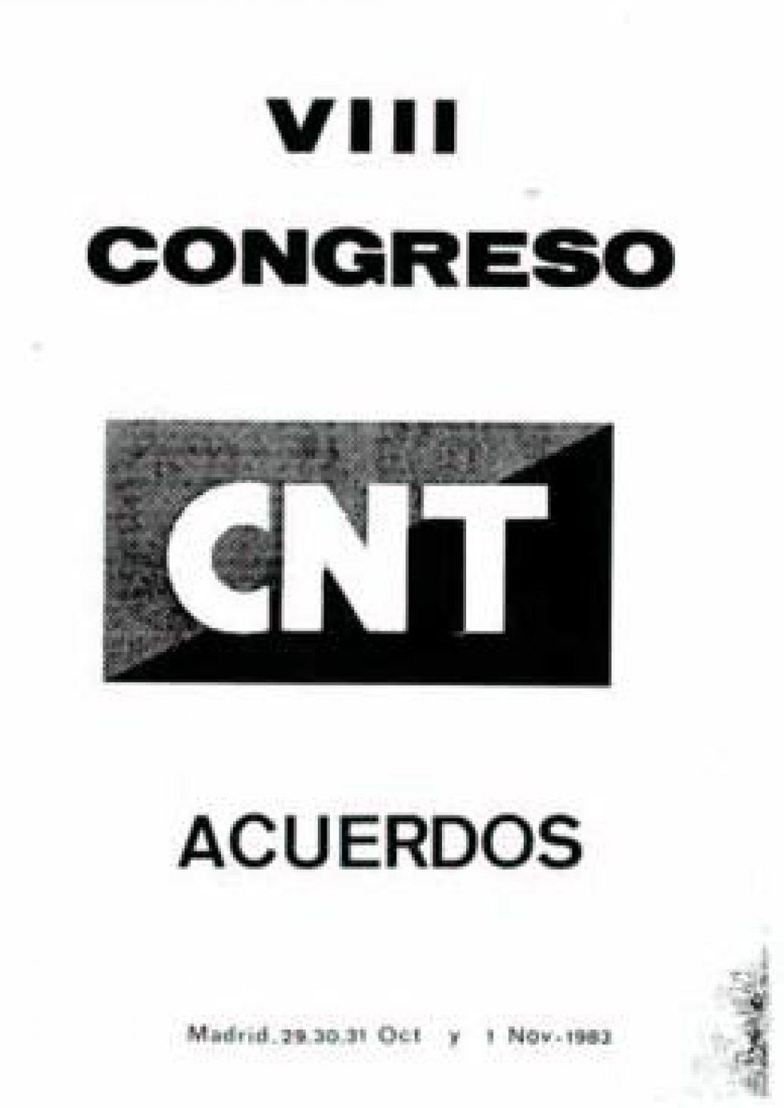 VIII Congreso Confederal Madrid 1983
