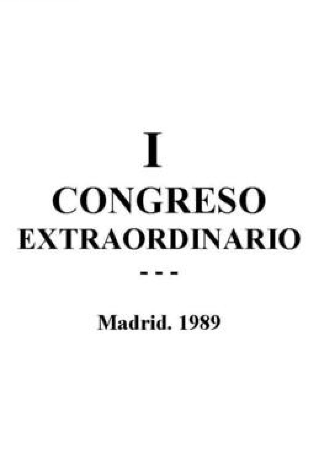 I Congreso Extraordinario Madrid 1989
