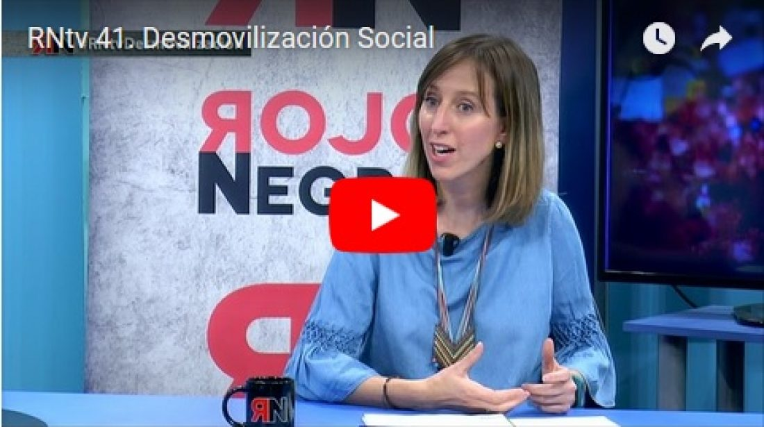 RNtv 41. Desmovilización Social