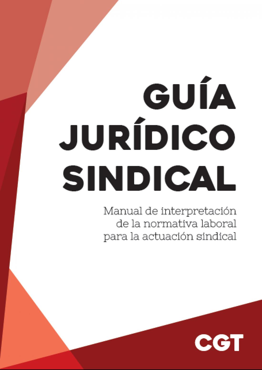 Guía Jurídico Sindical 2017 – CGT