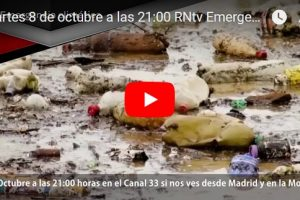 Martes 8 de octubre a las 21:00 RNtv Emergencia climática