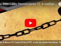 Promo: RNtv Libre Pensamiento 10. A vueltas con la Libertad