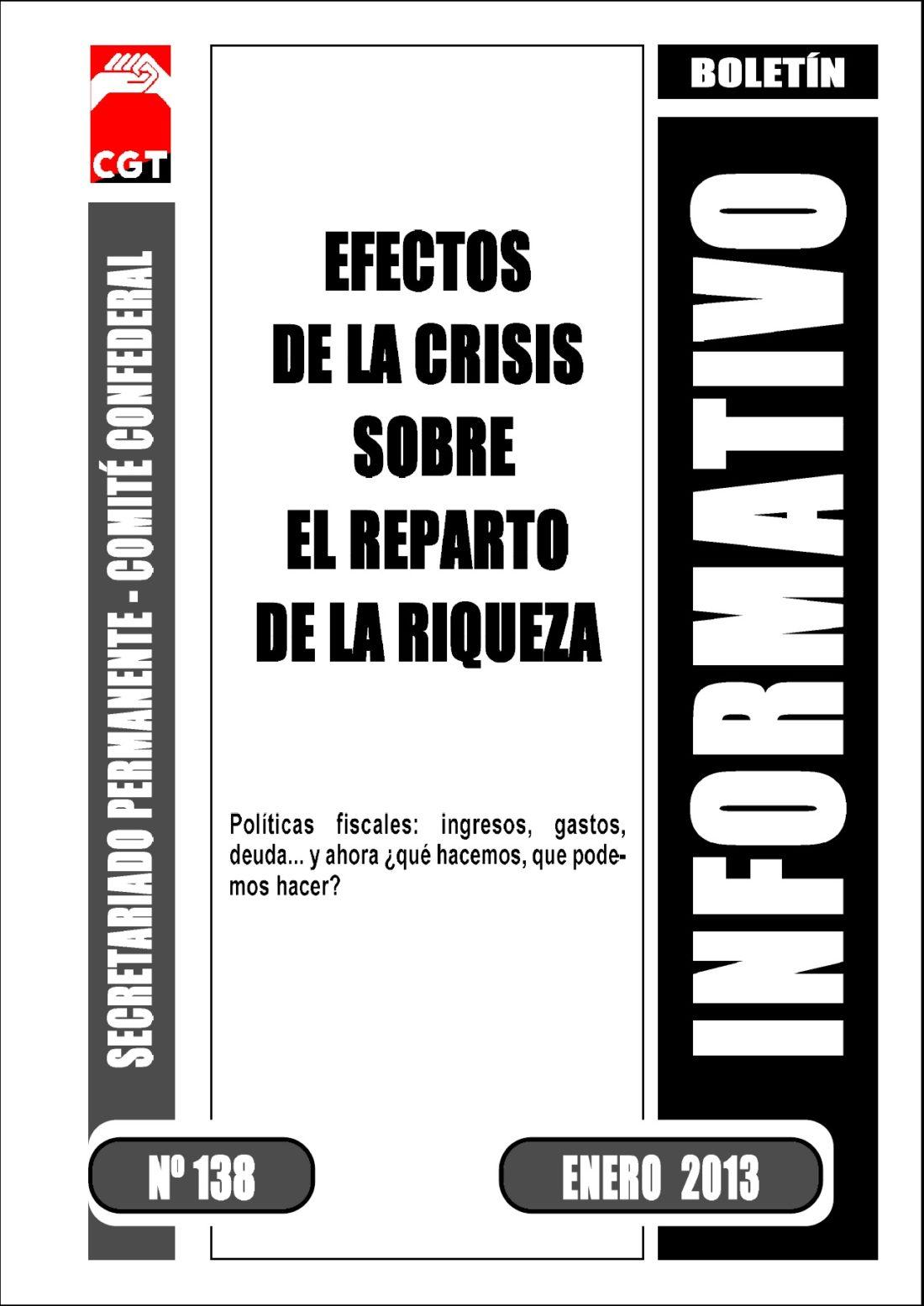 Boletín 138: Efectos de la crisis sobre el reparto de la riqueza