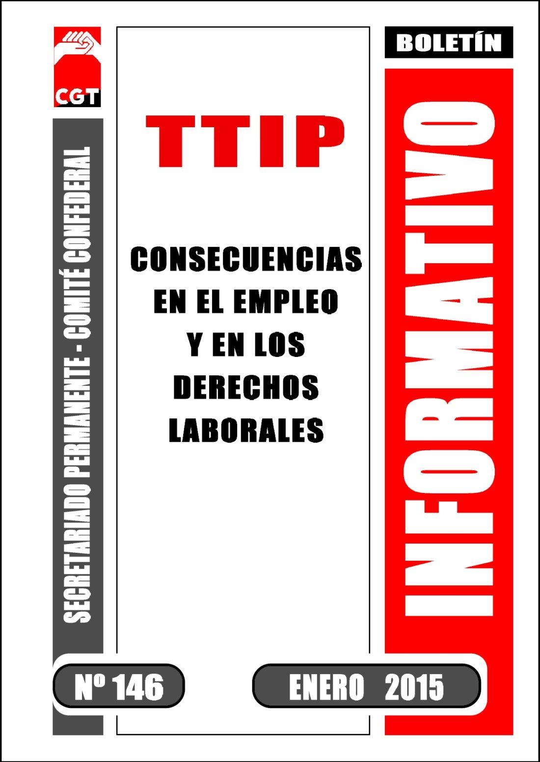 Boletín 146: El TTIP y sus consecuencias para el empleo y los derechos laborales
