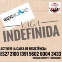 Caja de Resistencia: CGT Iberborad en Huelga