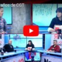 RNtv 45 30 años de CGT