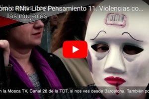 Promo: RNtv Libre Pensamiento 11. Violencias contra las mujeres