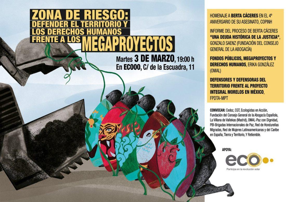 Zona de riesgo: Defender el territorio y los derechos humanos frente a los megaproyectos.