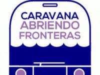 Crónica Caravana Abriendo Fronteras