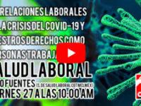 Viernes 27 10:00 AM – Covid-19 Salud Laboral