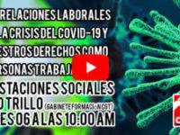 Lunes 06 10:00 AM – Covid-19 Prestaciones sociales