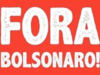 Brasil: Campaña unitaria «¡Fuera Bolsonaro!»