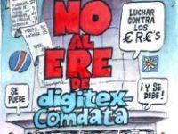 DIGITEX (COMDATA): CGT demuestra que no hay causa y exige a la empresa que retire el ERE