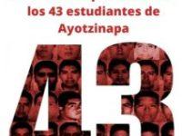 6 años sin justicia tras la desaparición forzada de los 43 estudiantes de Ayotzinapa en México