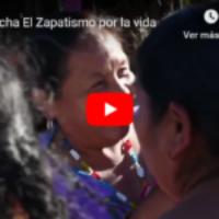 #RNtvLucha El Zapatismo por la vida
