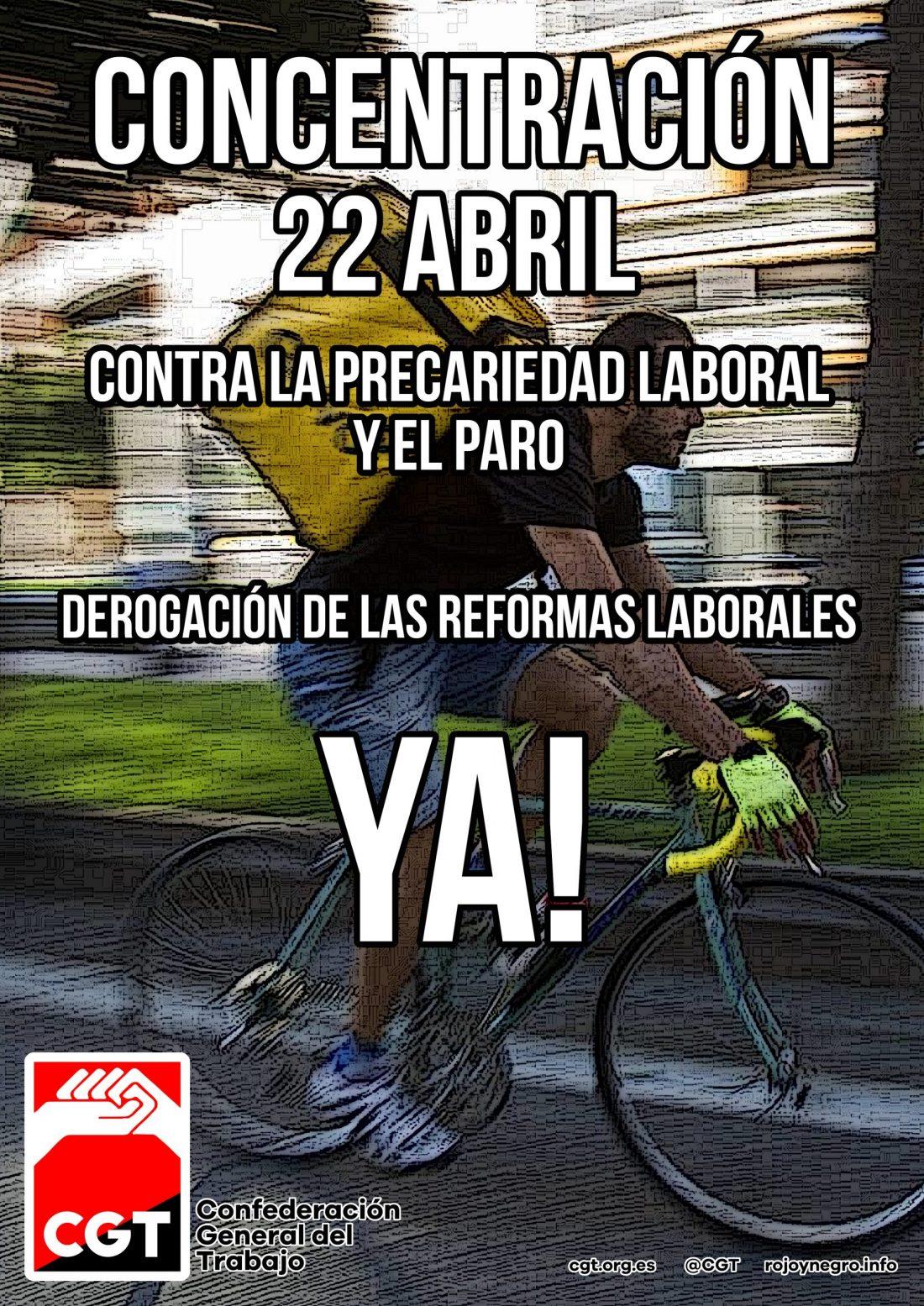 Contra la precariedad laboral y el paro.  ¡¡¡Derogación de las Reformas Laborales ya!!!
